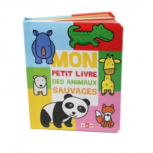 Livre imagier Les Animaux Sauvages Editions PYM
